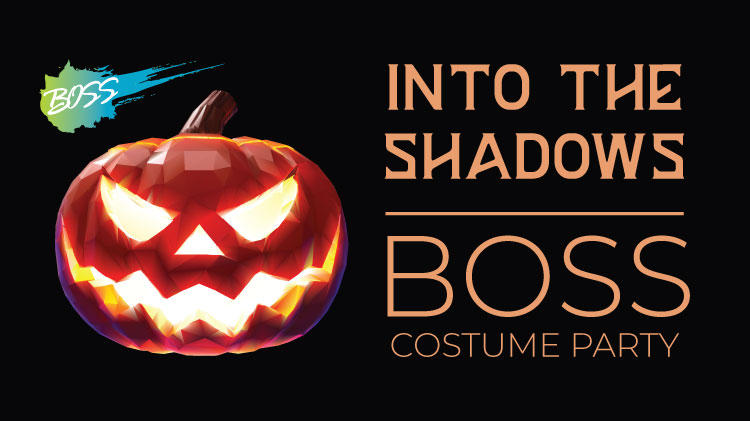 Into the Shadows BOSS Costume Party