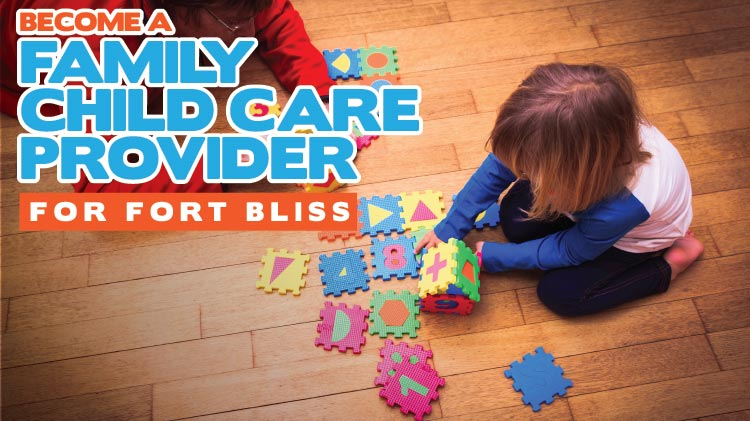 Become a Family Child Care Provider for Fort Bliss