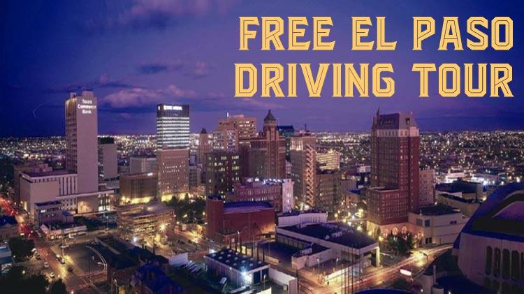 El Paso Driving Tour