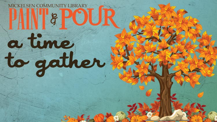Paint & Pour Theme: A Time to Gather