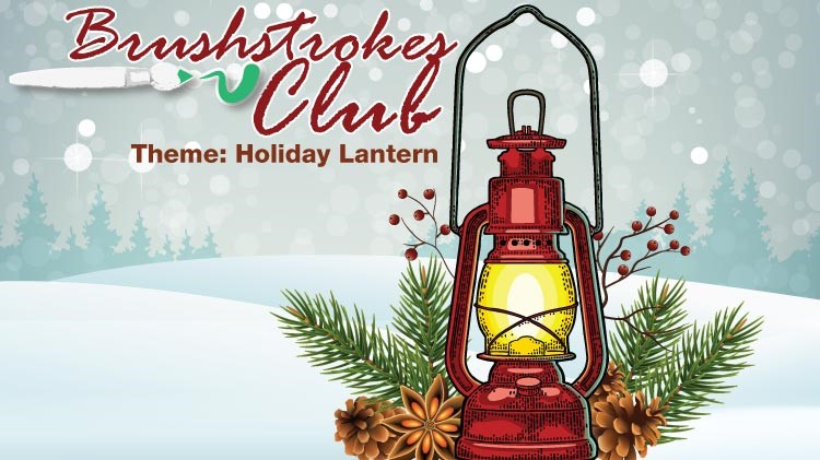 Brushstrokes Club: Holiday Lantern