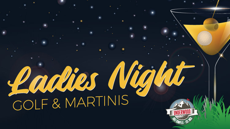 Ladies Golf Night & Martinis