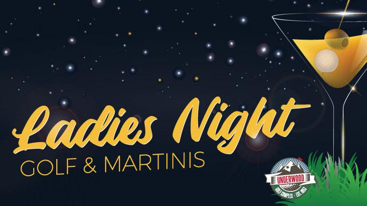 Ladies Night Golf & Martinis