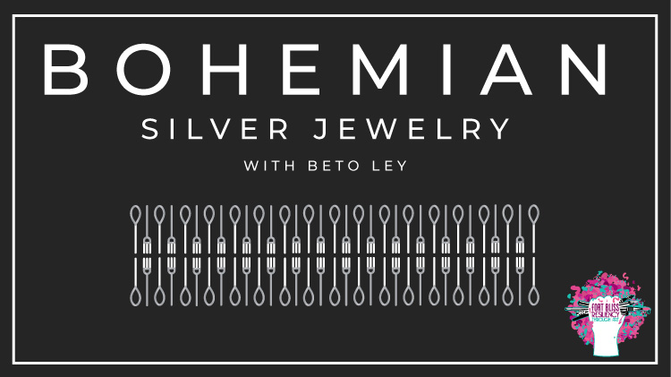Bohemian Silver Jewelry Making with Beto Ley.