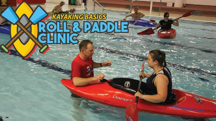 Roll & Paddle Clinic: Kayaking Basics