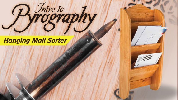 Intro to Pyrography: Hanging Mail Sorter