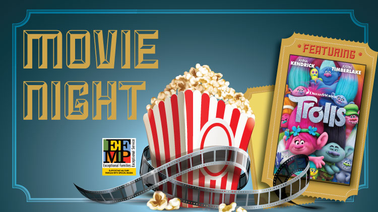 EFMP's Family Movie Night!