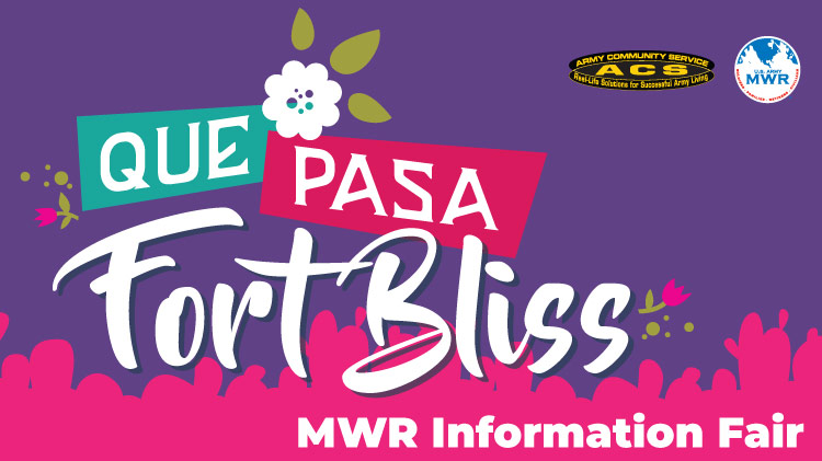 Que Pasa Fort Bliss!