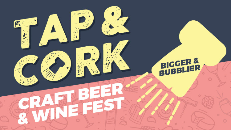 Tap and Cork: Craft Beer and Wine Festival