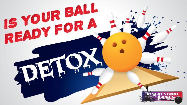 Bowling Ball Detox