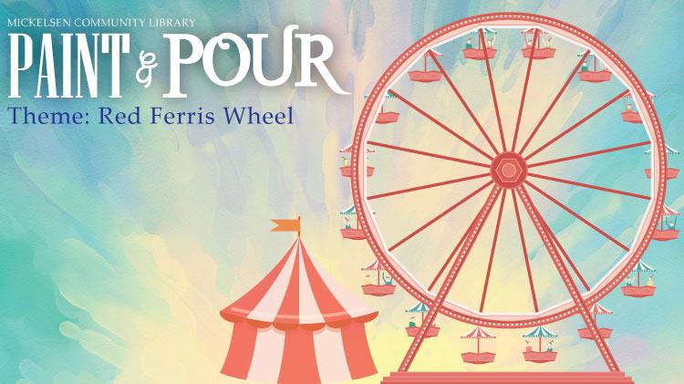 Paint & Pour Theme: Red Ferris Wheel