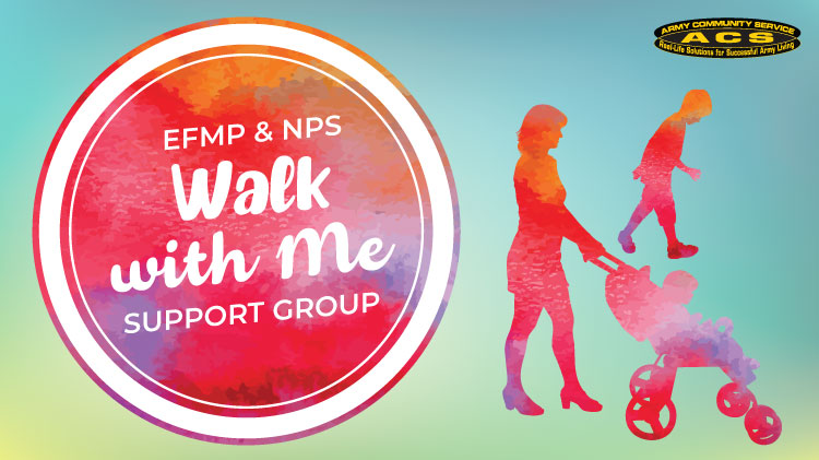EFMP & NPS: Walk with Me Support Group