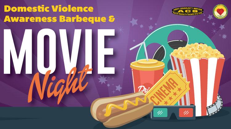 Domestic Violence Awarness BBQ and Movie Night!