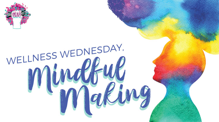 Art & Hobby Shop: Mindful Making