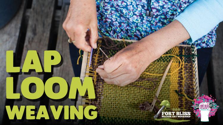 Art & Hobby Shop: Lap Loom Weaving!