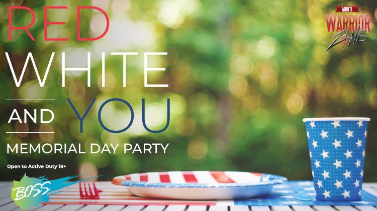 BOSS: Red, White and YOU Memorial Day Party!
