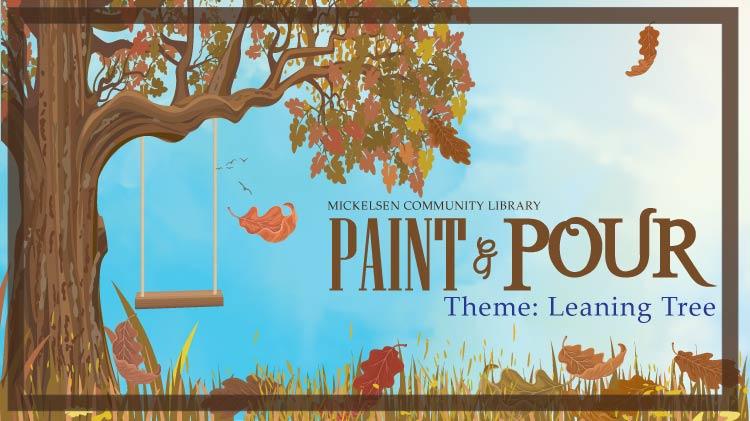 Paint & Pour Theme: Leaning Tree