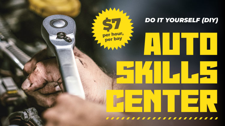 Do it Yourself at the Auto Skills Center!