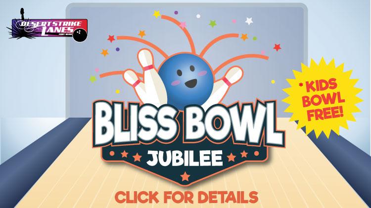 Bliss Bowl Jubilee