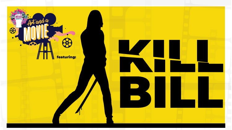 Art and a Movie: Kill Bill
