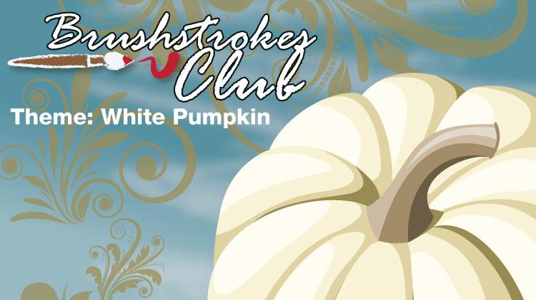 Brushstrokes Club Theme: White Pumpkin