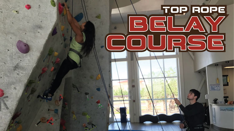 Top Rope Belay Course