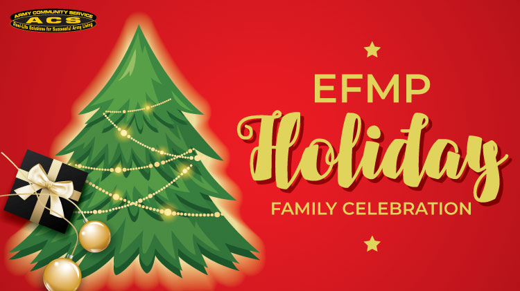 EFMP's Family Holiday Celebration!