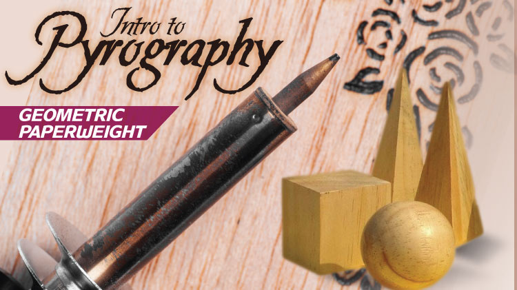 Intro to Pyrography: Geometric Paperweight