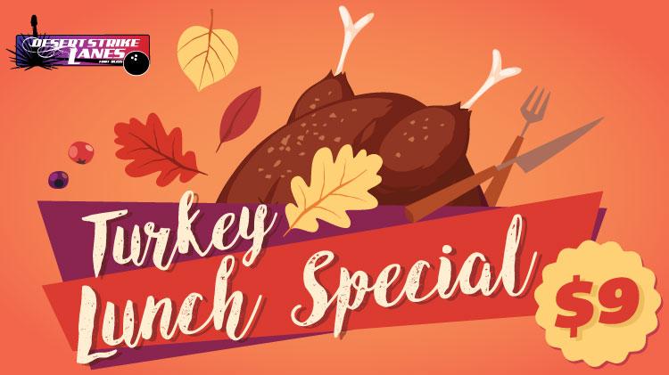 DSL Turkey Lunch Special