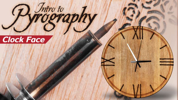 Intro to Pyrography - Clock Face