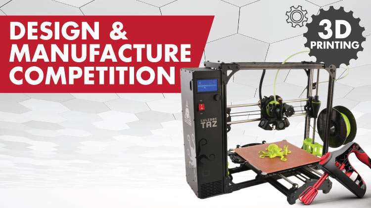 Makerspace Design and Manufacture Competition