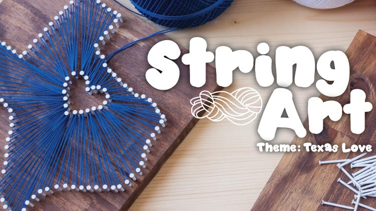 String Art: Texas Love