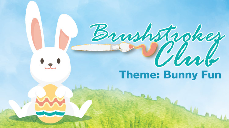 Brushstrokes Club Theme: Bunny Fun!