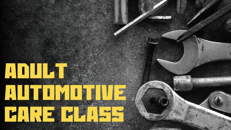 Adult Automotive Care Class