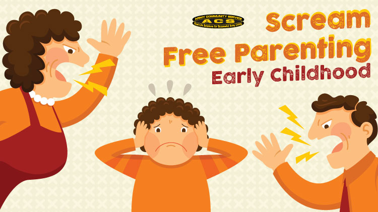 Scream Free Parenting - Early Childhood/S.T.E.P.