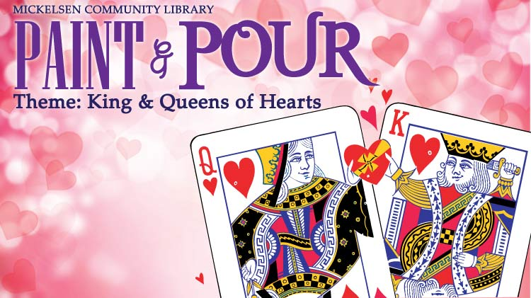 Paint N' Pour: King and Queens of Hearts
