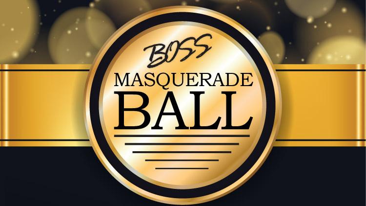 BOSS Masquerade Ball