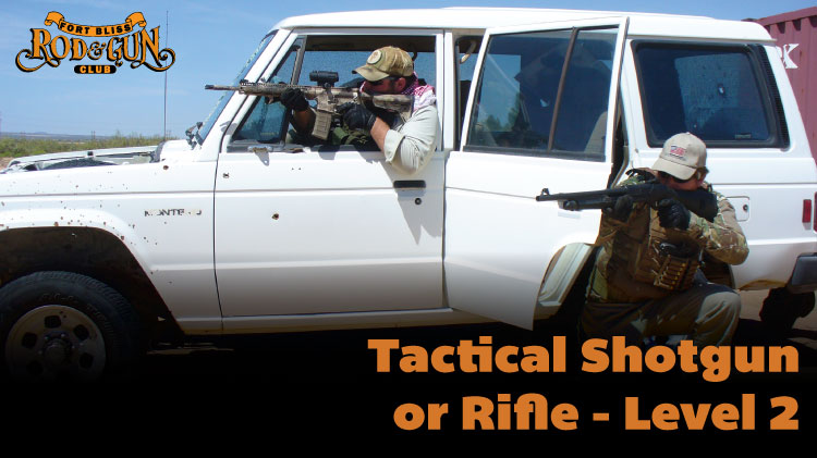 Tactical Shotgun or Rifle - Level 2