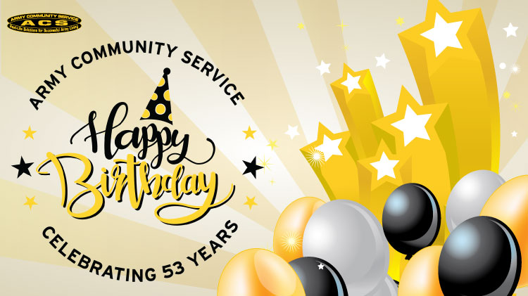 Army Community Services 53rd Birthday Bash!