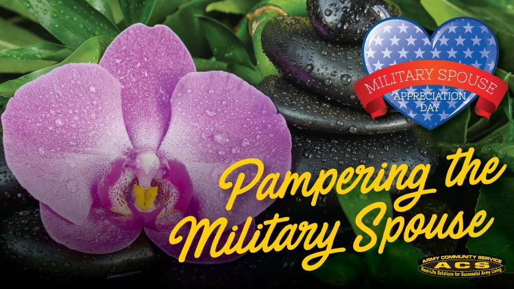 Pampering the Military Spouse!